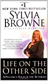 Life on the Other Side:: A Psychic's Tour of the Afterlife (0451206479) by Sylvia Browne
