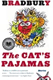 The Cat's Pajamas: Stories