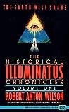 Historical Illuminatus Chronicles  01 Earth Will Shake