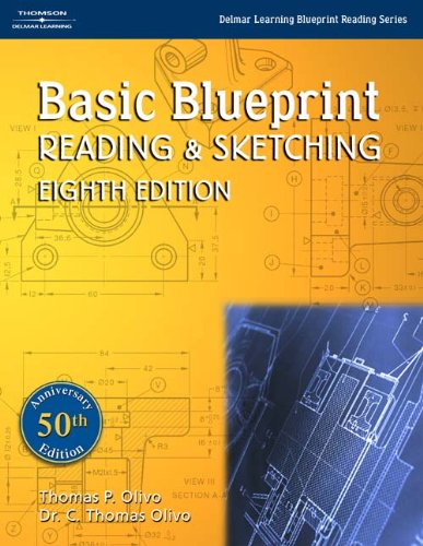 Basic Blueprint Reading and Sketching (Delmar Learning...