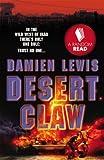 Damien Lewis Desert Claw (Quick Reads S)