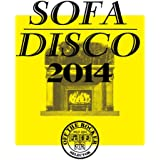 OFF THE ROCKER presents SOFA DISCO 2014