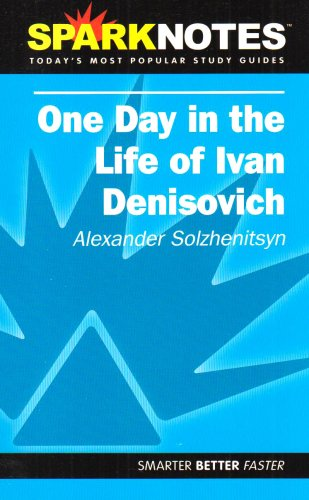 spark-notes-ivan-denisovichone-day-in-life-of-sparknotes-literature-guides