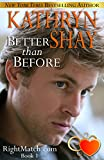 Better Than Before (RightMatch.com Book 1)
