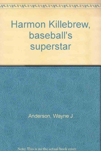 Harmon Killebrew, baseball's superstar PDF