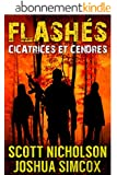 Cicatrices et Cendres: Un thriller post-apocalyptique (Flash�s t. 2)