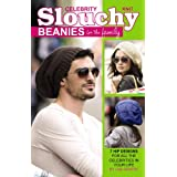 Knit Celebrity Slouchy Beanies for the Family: 7 Hip Designs for All the Celebrities in Your Lifeby Lisa Gentry
