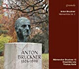 Bruckner: Men's Choirs Vol 2