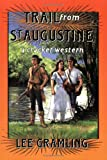 Trail from St. Augustine (Cracker Western)