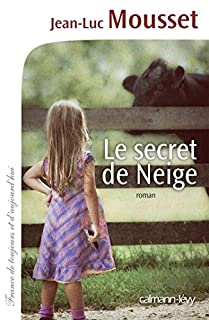 Le secret de Neige