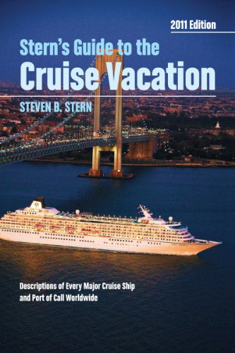 Stern's Guide to the Cruise Vacation: 2011 Edition