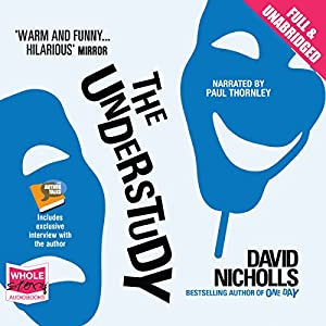 The Understudy | [David Nicholls]