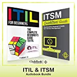 ITIL & ITSM - QuickStart Guides: The Simplified Beginner's Guides to ITIL & IT Service Management |  ClydeBank Technology