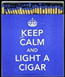 Keep Calm and Light a Cigar Box of Safety Matches