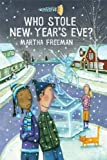 Who Stole New Year's Eve? (A Chickadee Court Mystery)