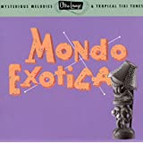 Ultra-Lounge/Mondo Exotica: Volume One