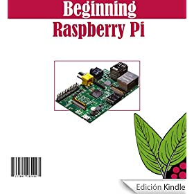 Beginning Raspberry Pi