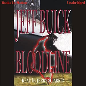 Bloodline | [Jeff Buick]