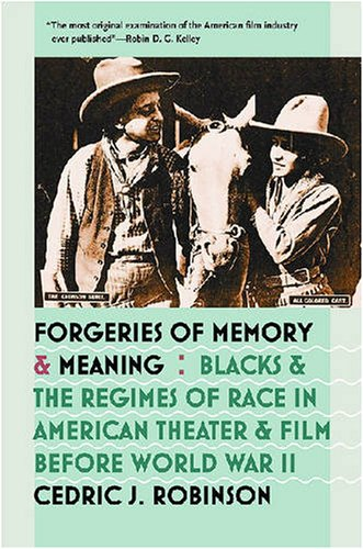 Forgeries of Memory and Meaning: Blacks and the Regimes...
