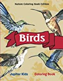 Birds Coloring Book: Nature Coloring Book Edition