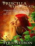 Priscilla the Great: The Alien Chronicles: Dead Dudes and Doorbells