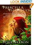 Priscilla the Great: The Alien Chroni...