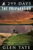 299 Days: The Preparation: Glen Tate: Amazon.com: Kindle Store