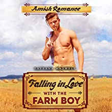 Falling in Love with the Farm Boy | Livre audio Auteur(s) : Tatyana Maxwell Narrateur(s) : Trevor Clinger