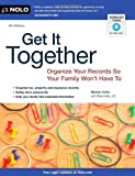 Get It Together: Organize Your Records So Your Family Wont Have To