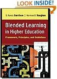 Blended Learning in Higher Education: Framework, Principles, and Guidelines
