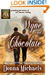 Wyne and Chocolate (Citizen Soldier S...
