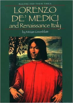 Amazon.com: Lorenzo de' Medici and Renaissance Italy (Rulers and Their