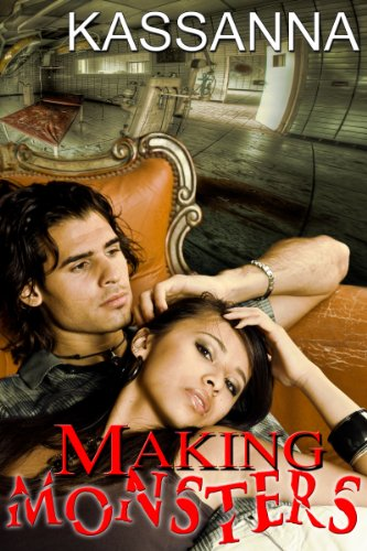 Amazon.com: Making Monsters eBook: Kassanna: Books