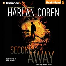 Seconds Away: A Mickey Bolitar Novel, Book 2 (       UNABRIDGED) by Harlan Coben Narrated by Nick Podehl