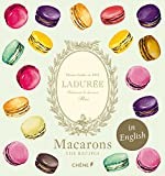 Ladurée Macarons: The Recipes (Laduree)