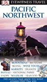 Image of Pacific Northwest (EYEWITNESS TRAVEL GUIDE)