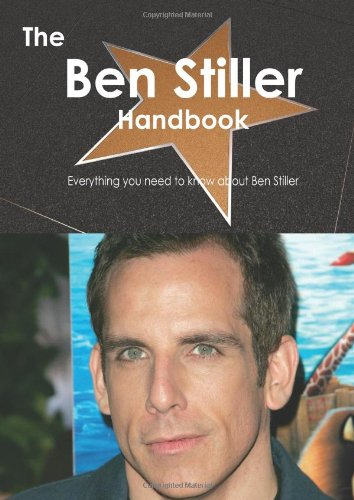 The Ben Stiller Handbook - Everything you need to know about Ben Stiller