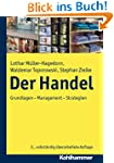 Der Handel, Grundlagen - Management -...
