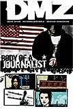 Dmz TP Vol 02 Body Of A Journalist