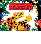 [( The Leopard's Drum: An Asante Tale…