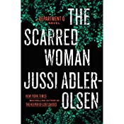 The Scarred Woman: Department Q, Book 7 | Jussi Adler-Olsen