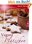Vegane Pl�tzchen - Vegan backen, himm...