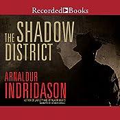 The Shadow District | [Arnaldur Indridason]