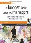 BUDGET FACILE POUR LES MANAGERS (LE)...