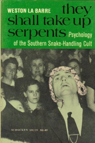 They Shall Take Up Serpents Psychology, La Barre, Weston