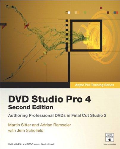 Apple Pro Training Series: DVD Studio Pro 4 (2nd Edition)