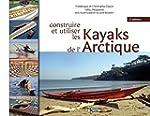 Construire et utiliser les kayaks de...