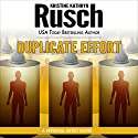 Duplicate Effort: A Retrieval Artist Novel Audiobook by Kristine Kathryn Rusch Narrated by Jay Snyder