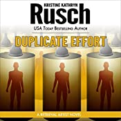 Duplicate Effort: Retrieval Artist, Book 7 | Kristine Kathryn Rusch