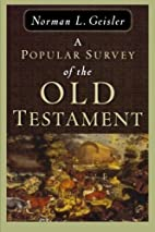 Popular Survey of the Old Testament, A by…